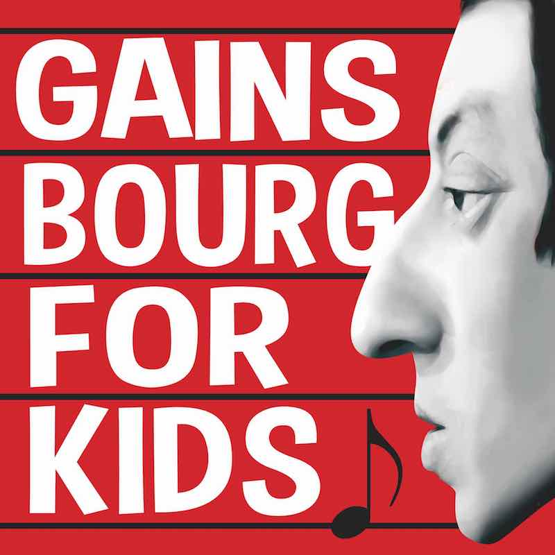 Gainsbour for Kids